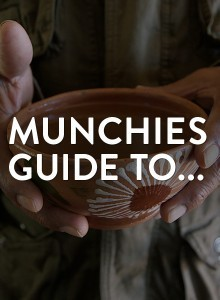 The MUNCHIES Guide To...